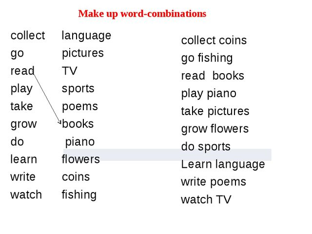 Make up word-combinations collect language go pictures read TV play sports t...