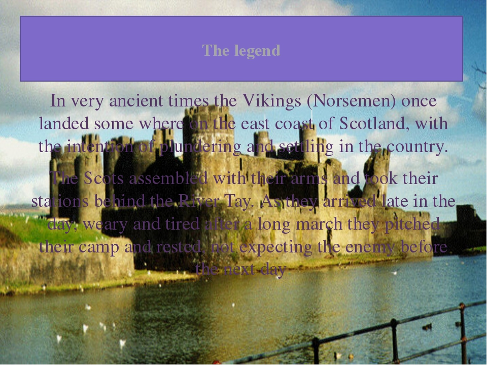 The legend In very ancient times the Vikings (Norsemen) once landed some whe...