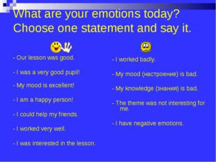 What are your emotions today? Choose one statement and say it. - Our lesson