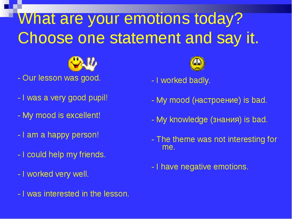 What are your emotions today? Choose one statement and say it. - Our lesson...